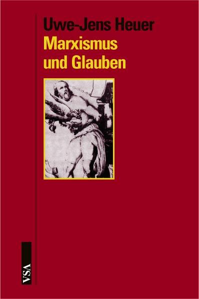 VSA Verlag: Marxismus und Glauben